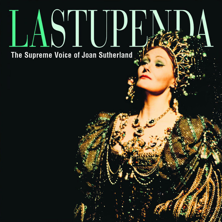 La Stupenda - The Supreme Voice Of Joan Sutherland 0028947002628