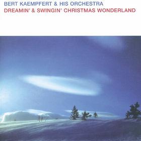 Bert Kaempfert And His Orchestra, Dreamin' & Swingin' Christmas Wonderland, 00731458913023