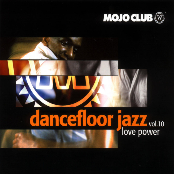 Mojo Club Vol. 10 (Love Power) 0731458521125