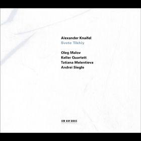 Keller Quartett, Svete Tikhiy, 00028946181423
