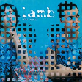 Lamb, What Sound, 00731458643425