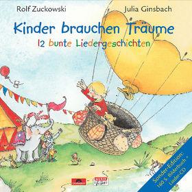 Rolf Zuckowski, Kinder brauchen Träume - 12 bunte Liedergeschichten, 00731458939924