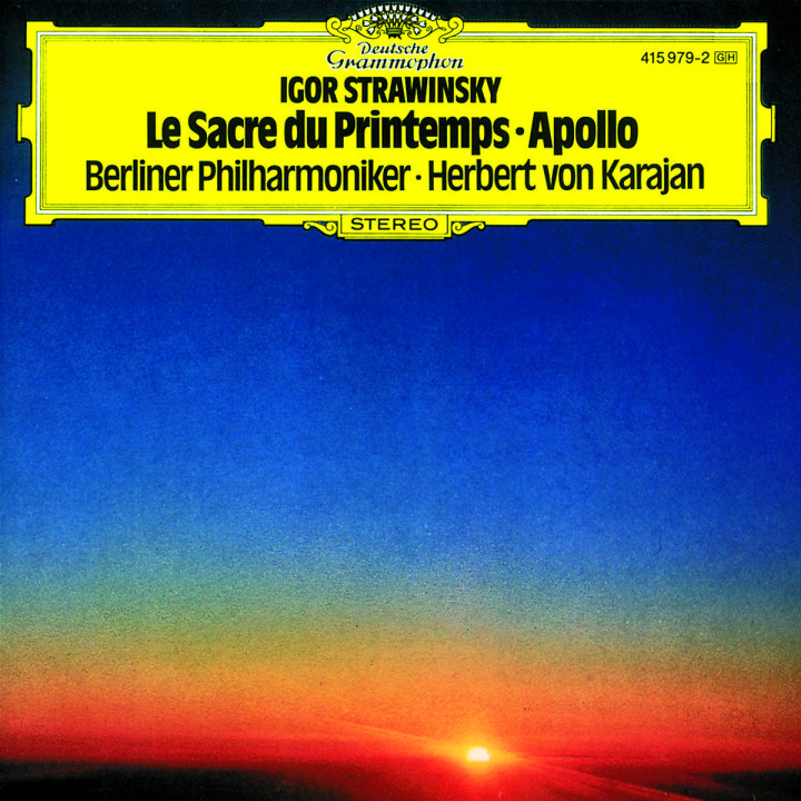 Stravinsky: Le Sacre du Printemps; Apollo 0028941597926