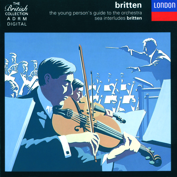 Britten:The Young Person's Guide to the Orchestra; Four Sea Interludes etc 0028942565928