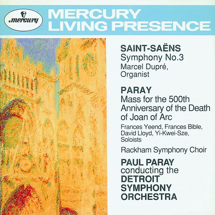 Saint-Saëns: Symphony No.3 / Paray: Mass for Joan of Arc 0028943271927