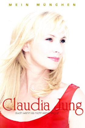 Claudia Jung, Mein München - auch wenn es nicht vernünftig ist, 00731458937739