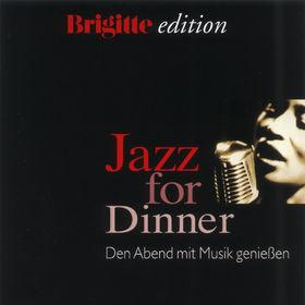 Brigitte Edition - Jazz For Dinner, 00731458405627