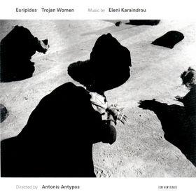 Eleni Karaindrou, Euripides, Trojan Woman, 00028947213925