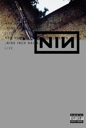 Nine Inch Nails, Live: And All That Could Have Been, 00044006096599