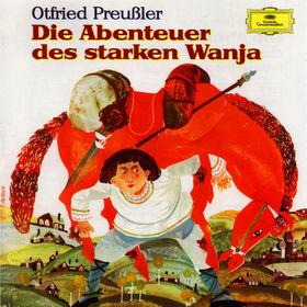 Otfried Preußler, Die Abenteuer des starken Wanja, 00028947185925