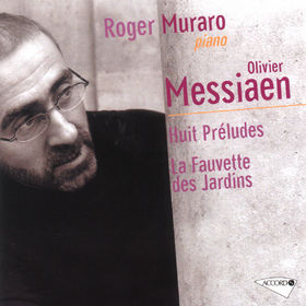 Olivier Messiaen, 8 Préludes; La Fauvette des Jardins, 00028946164624