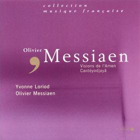 Olivier Messiaen, Visions de l'Amen; Cantéyodjayâ, 00028946579121