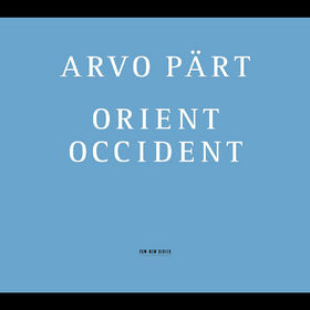 Arvo Pärt, Wallfahrtslied, Orient & Occident, Como Cierva Sedienta, 00028947208020