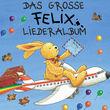Felix, Das große Felix-Liederalbum, 00731454496926
