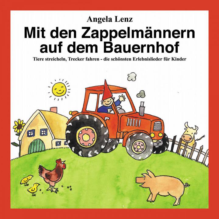 Mit den Zappelmännern auf dem Bauernhof 0731454480521
