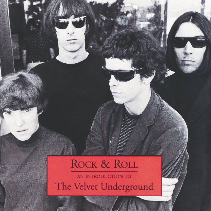 Rock & Roll - An Introduction To The Velvet Underground 0731454969024