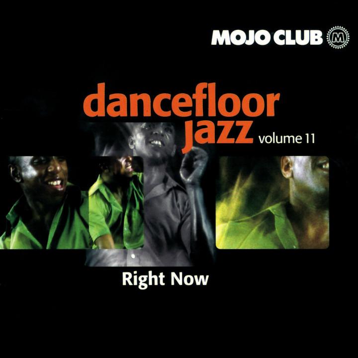 Mojo Club Vol. 11 - Right Now