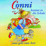 Conni, 02: Conni kommt in die Schule / Conni geht zum Arzt, 00044001866623