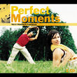 Steve Reich, Perfect Moments - klassisch trainieren, 00028947252122