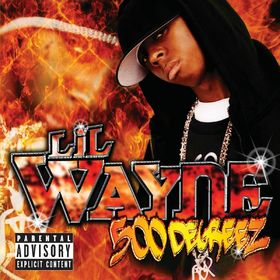 Lil Wayne, 500 Degreez, 00044006005829