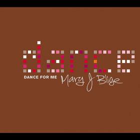 Mary J. Blige, Dance For Me, 00008811295929