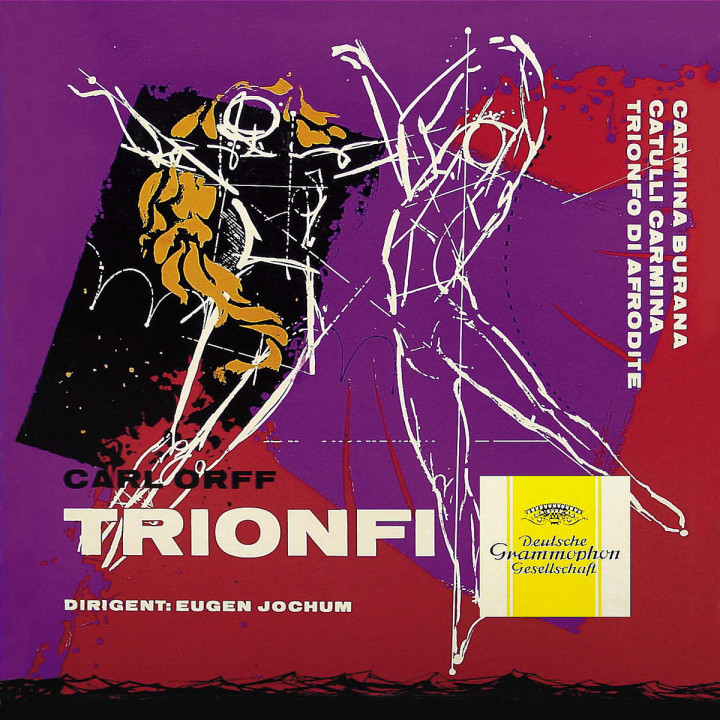 Orff: Carmina burana; Catulli Carmina; Trionfo d'Afrodite 0028947413121