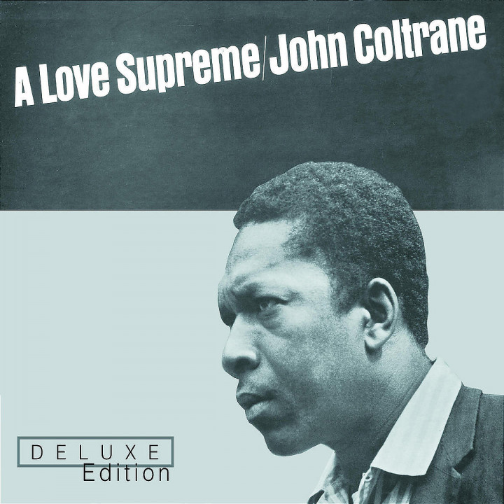 A Love Supreme - Deluxe Edition
