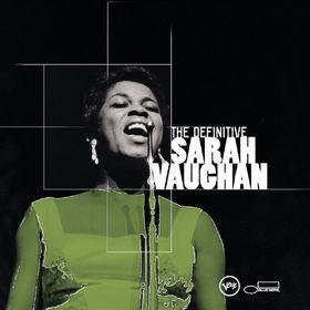 Sarah Vaughan, The Definitive Sarah Vaughan, 00731458994923