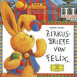 Felix, Zirkusbriefe von Felix, 00028947177920