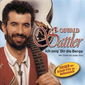 Oswald Sattler, Ich zeig' Dir die Berge, 09002723245202