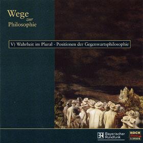 Martin Benrath, Wege zur Philosophie: V) Wahrheit im Plural - Positionen der Gegenwartsphilosophie, 00099923189725