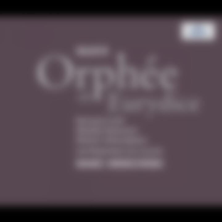 Gluck: Orphée et Eurydice 0028947158228