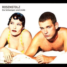 Rosenstolz, Die Schlampen sind müde, 00044006537924