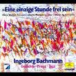 Ingeborg Bachmann, Eine einzige Stunde frei sein, 00044006660929