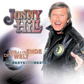 Jonny Hill, Bis ans Ende der Welt - Das Beste vom Besten, 09002723247978
