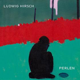 Ludwig Hirsch, Perlen, 00044006667423