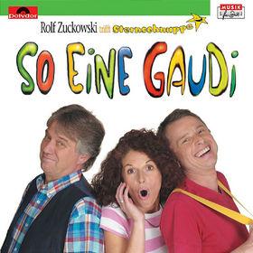Rolf Zuckowski, So eine Gaudi, 00044006561325