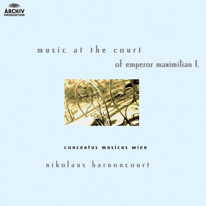 Musik am Hofe Maximilians I. 0028947423320
