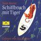 Literatur, Schiffbruch mit Tiger, 00044006729626