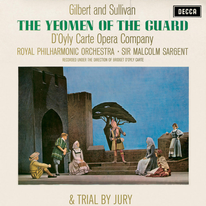 Gilbert & Sullivan: The Yeomen of the Guard & Trial By Jury 0028947366520