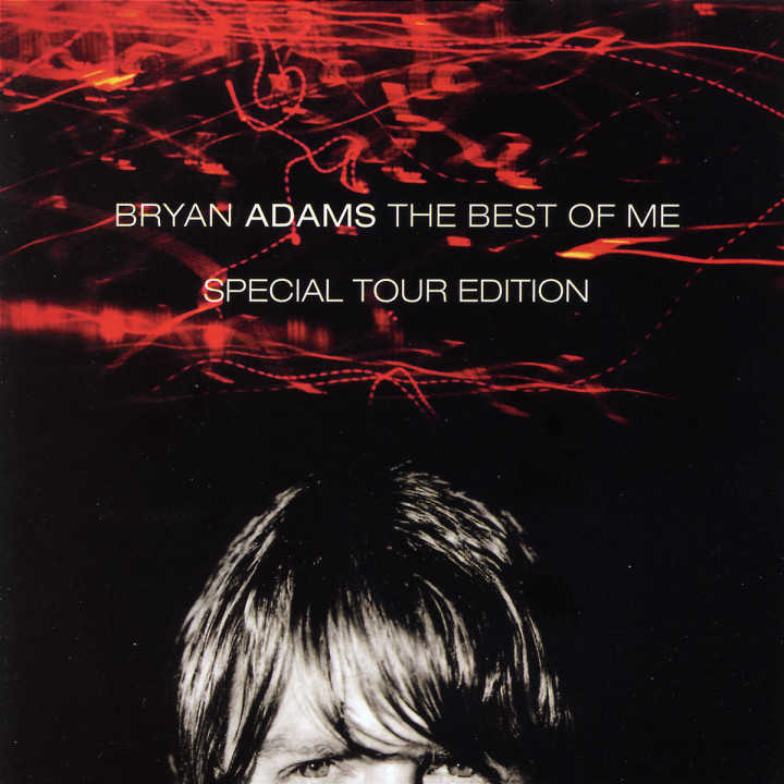 Best Of Me - Tour Edition 0606949358729
