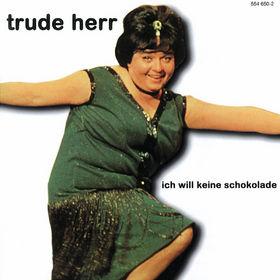 Trude Herr, Ich Will Keine Schokolade, 00731455465020