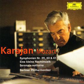 Wolfgang Amadeus Mozart, Mozart: Symphonies Nos.39, 40 & 41, Eine kleine Nachtmusik, Serenata notturna, 00028947427223