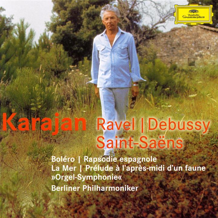 Ravel: Bolero, Rapsodie espagnole / Debussy: La mer, Prélude à l'après-midi d'un faune / Saint-Saen