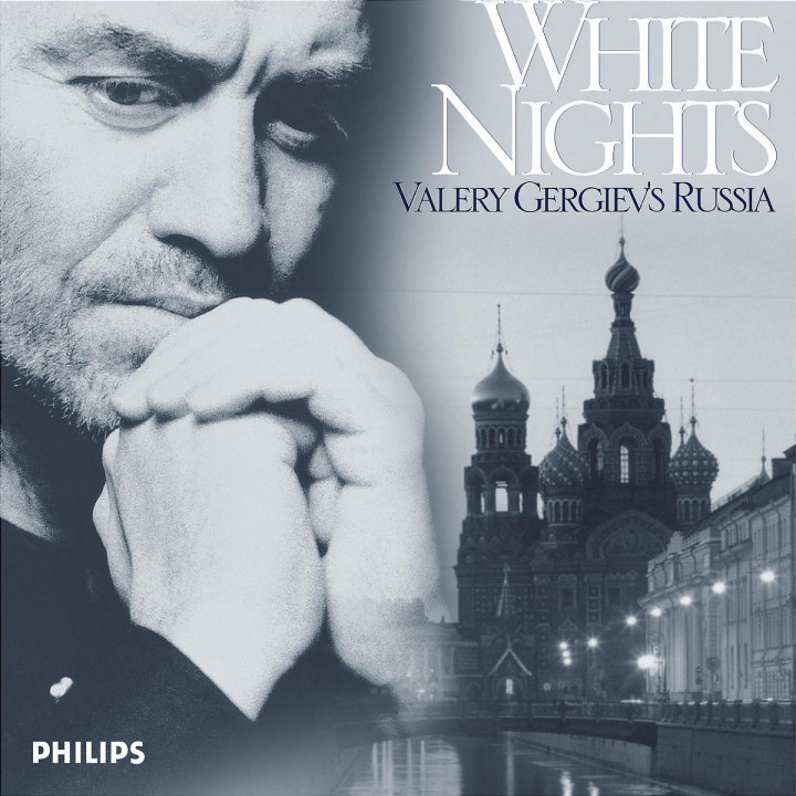 White Nights: Valery Gergiev's Russia 0028947387321