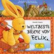 Felix, Weltbeste Briefe von Felix, 00601215945720