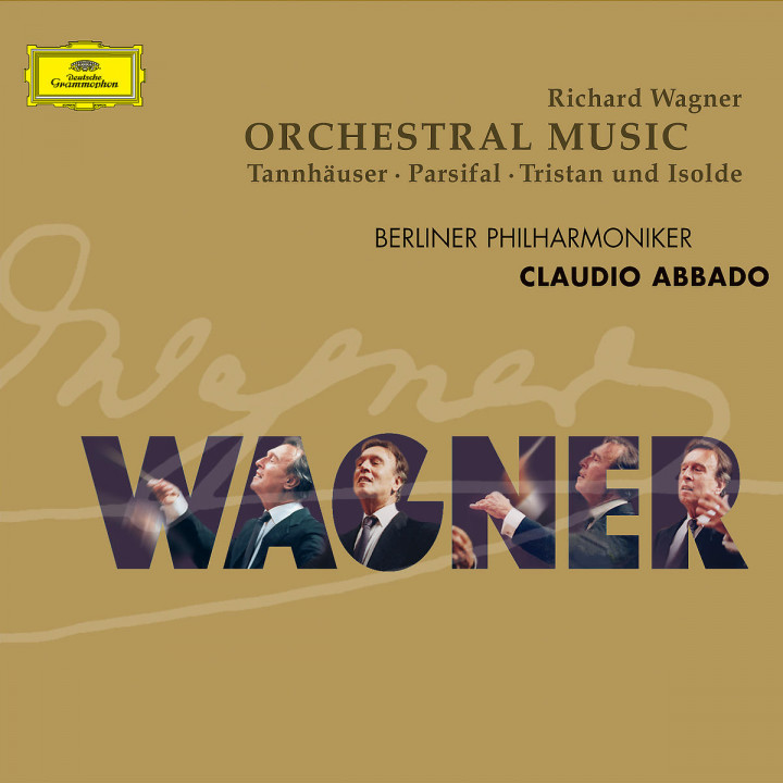 Wagner: Orchestral Pieces from Parsifal . Tristan & Isolde . Tannhäuser 0028947437729