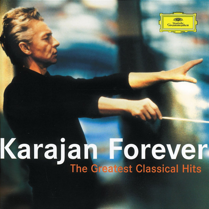 Karajan Forever - The Greatest Classical Hits 0028947420523