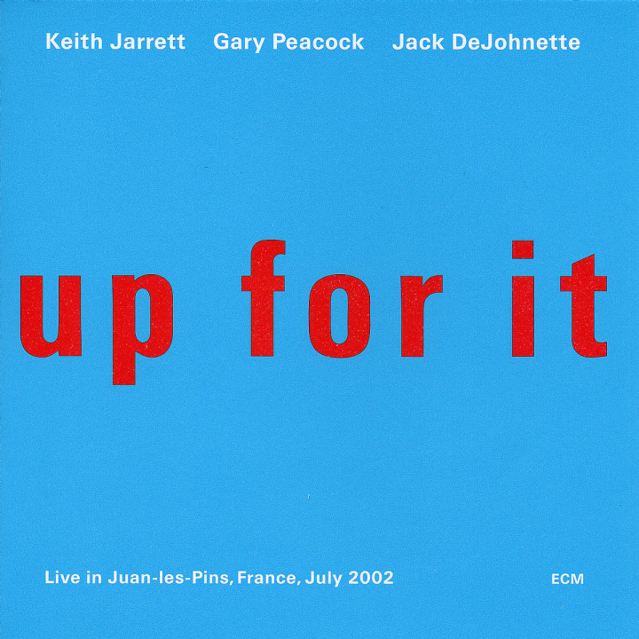 Up For It - Live in Juan-les-Pins