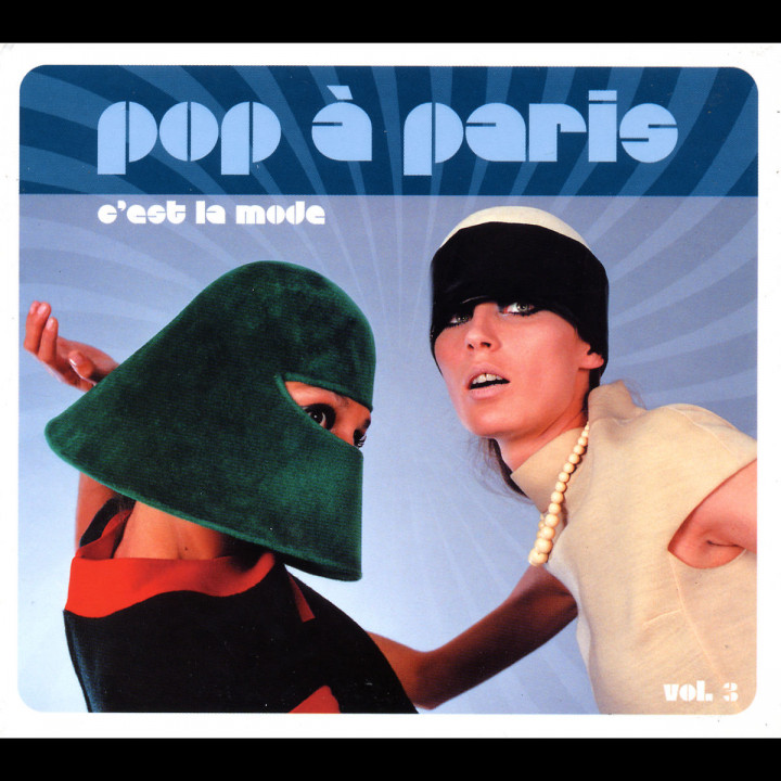 Pop à Paris (Vol. 3) - C'est la mode 0044006911122